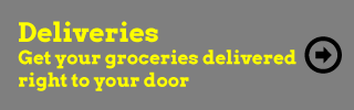 Deliveries - Get your groceries delivered right to your door
