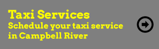 Taxi Services - Schedule your taxi service in Campbell River